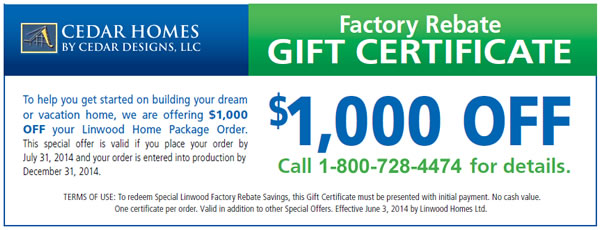 $1,000 Off Cedar Homes Factory Direct Rebate
