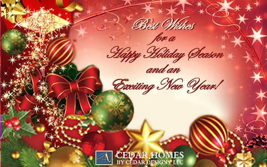 Cedar Homes by Cedar Designs Wishing You a Happy Holiday Season