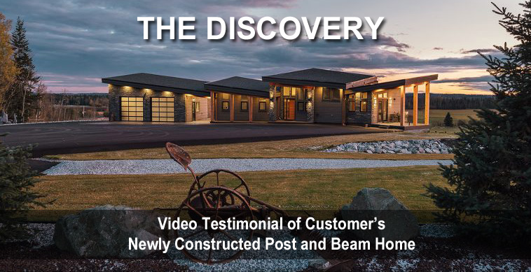 Video Testimony Newly Constructed Post and Beam Home